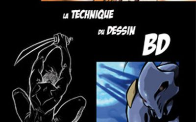 La technique du dessin BD (2009) – épuisé